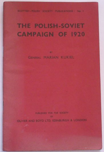 The Polish-Soviet Campaign of 1920, by General Marian Kukiel